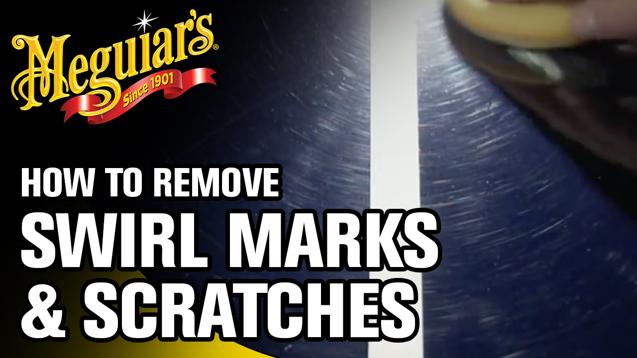 How To Remove Swirl Marks Scratches