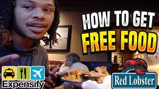 HOW TO GET FREE FOOD AT RED LOBSTER - EXPENSIFY THIS !