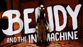 HE IS ALIVE!!?!!! - Bendy and The Ink Machine (Game / Gameplay) Chapter 2 - Pt 2