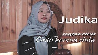 CINTA KARENA CINTA REGGAE COVER by jovita aurel