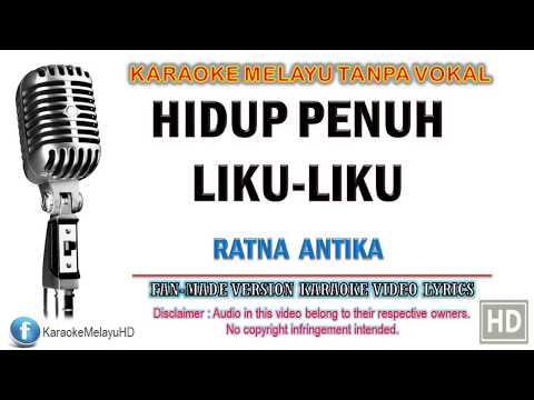 Ratna Antika - Hidup Penuh Liku Liku   Karaoke   Tanpa Vokal   Minus One   Lirik Video HD