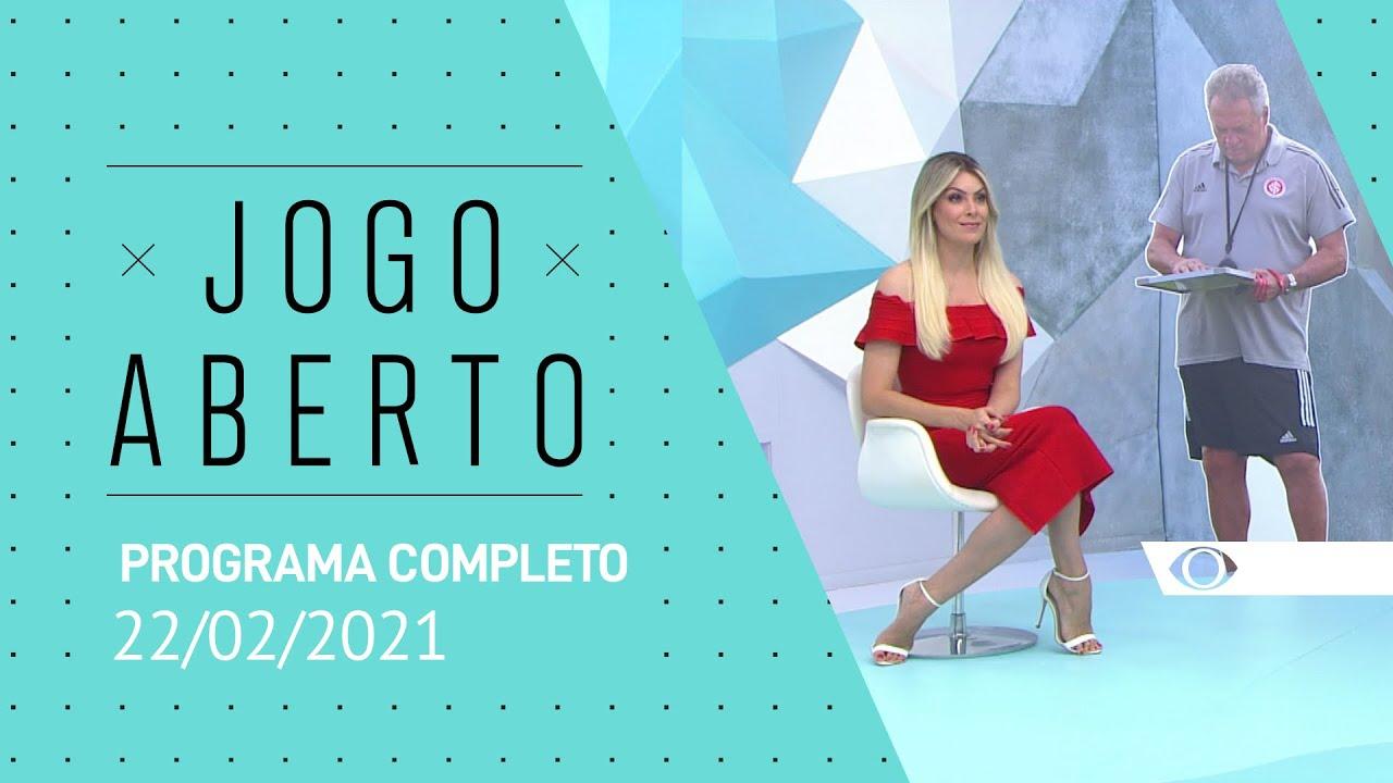 Jogo Aberto 22 02 2021 Programa Completo Youtube
