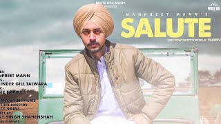 Salute (Full Song) Manpreet Mann | New Punjabi Song 2019 | White Hill Music