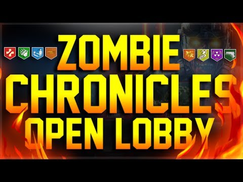 ZOMBIE CHRONICLES PS4 OPEN LOBBY | BO3 ZOMBIES!
