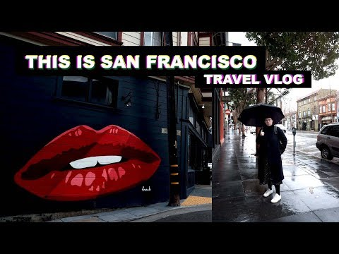 THIS IS SAN FRANCISCO | Travel Vlog | Where To Eat/shop & Alcatraz Island Tips!