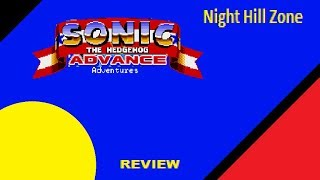 Sonic Advanced Adventures - Night Hill Zone Review (Beta 1)