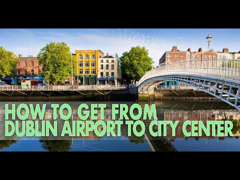 HOW TO GO FROM DUBLIN AIRPORT TO THE CITY CENTER (IRELAND)