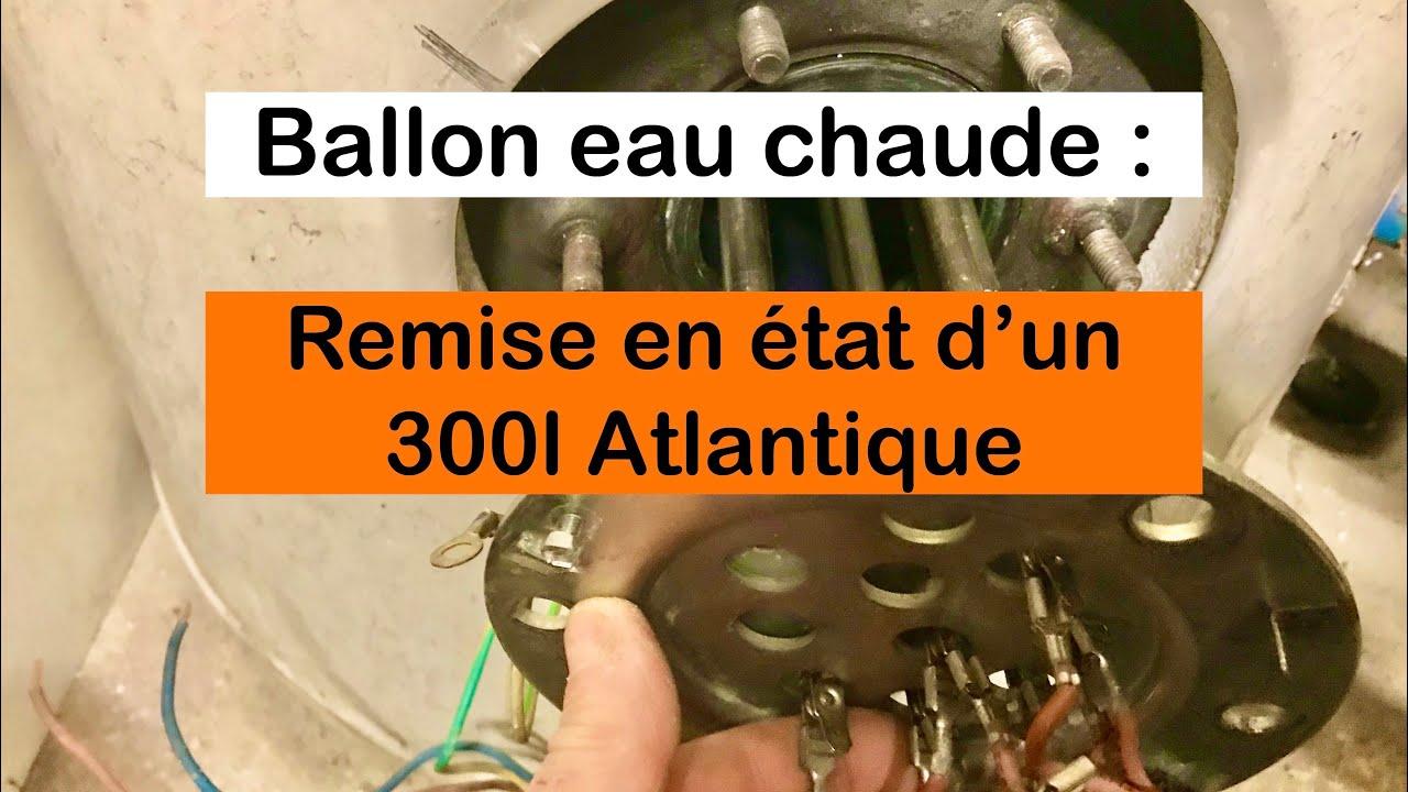 Download Ballon eau chaude : Remise en état d'un 300L Atlantique