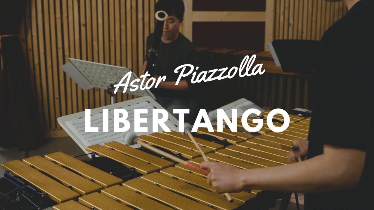 LIBERTANGO by Astor Piazzolla (Vibraphone & Bassoon, percussion)
