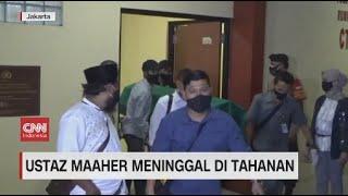 Ustaz Maaher Meninggal di Tahanan