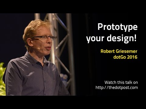 dotGo 2016 - Robert Griesemer - Prototype your design!
