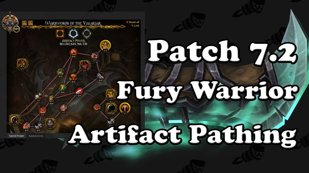 Fury Warrior Artifact Gear Relics And Legendaries Fury Warrior Dps Guide Patch 8 2 5