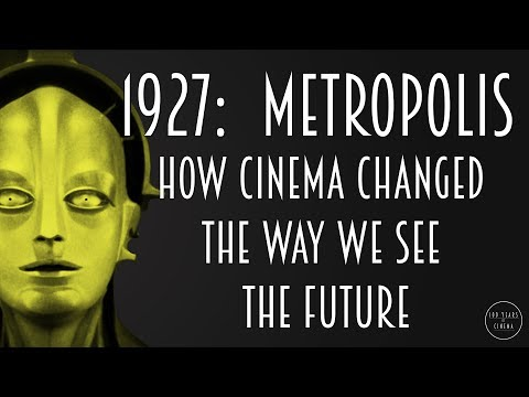 1927: How Metropolis Changed the Way We See the Future