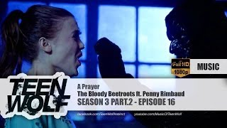 The Bloody Beetroots ft. Penny Rimbaud - A Prayer | Teen Wolf 3x16 Music [HD]