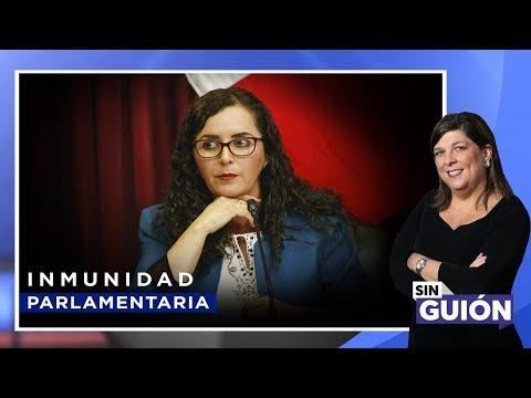 Inmunidad parlamentaria - Sin Guion con Rosa María Palacios