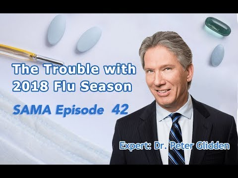 [SAMA] Episode 42: The Trouble with 2018 Flu Season