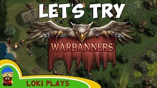 Let's Try Warbanners. A fantasy turn-based tactical Game