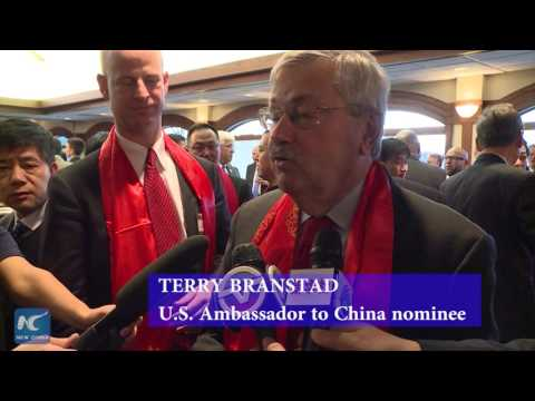 U.S. Ambassador to China nominee: we'll continue to enhance relationship