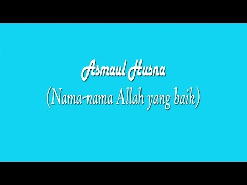 Syairan Sholawat Asmaul Husna