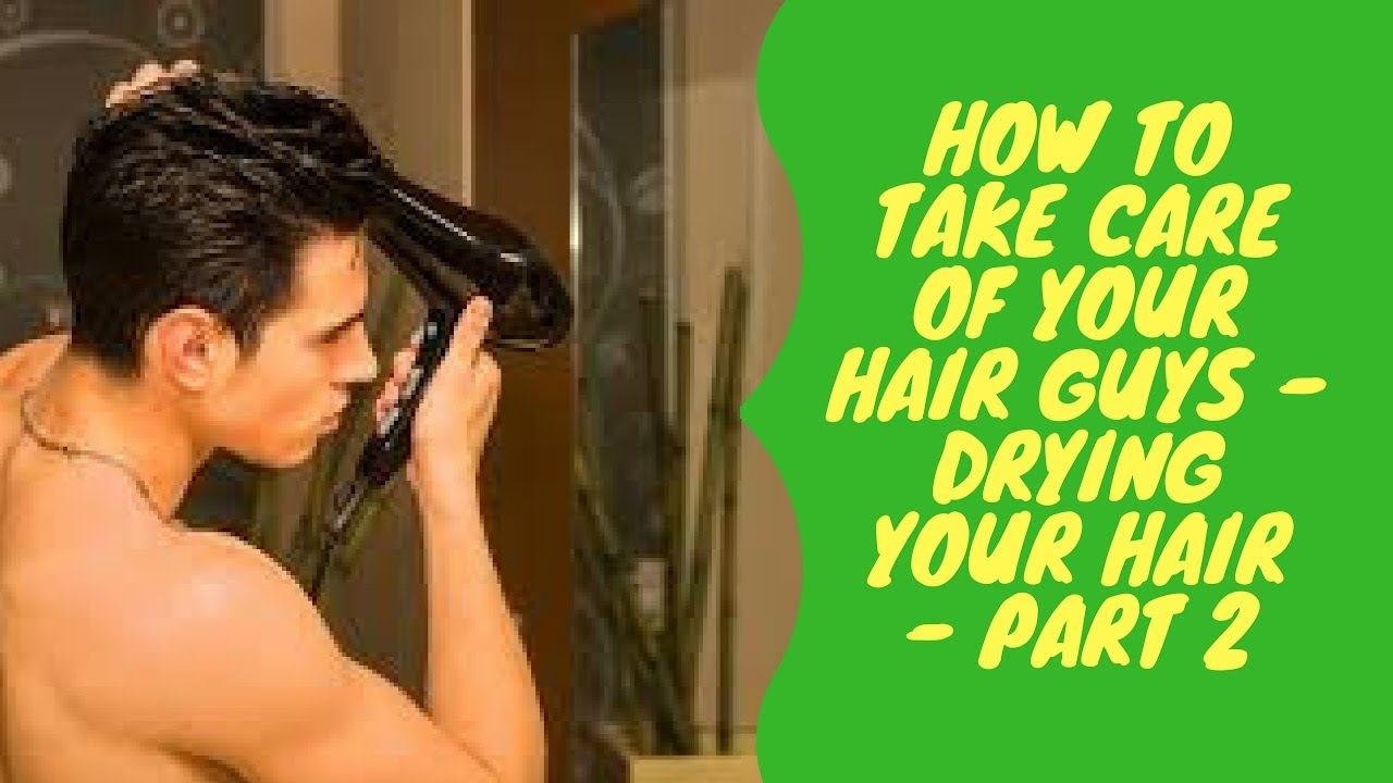 how to take care your hair