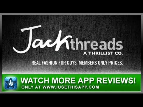 JackThreads iPhone App – Best iPhone App – App Reviews