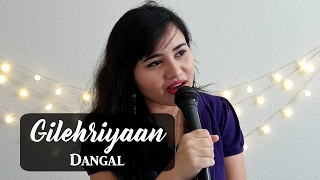 Download Hindi Video Songs - Gilehriyaan Cover | Dangal | Ramya Ramkumar | Aamir Khan | Pritam | Jonita Gandhi