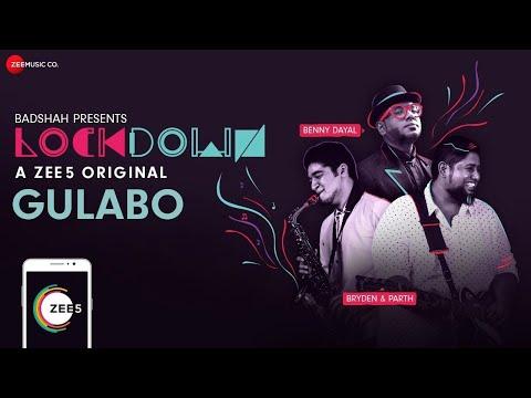 Gulabo | Lockdown | Benny Dayal & Bryden-Parth