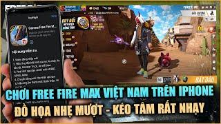 Free Fire | Chơi Thử Free Fire MAX Bản Chính Thức Trên iPhone Quá Mượt Quá Tuyệt Vời | Rikaki Gaming
