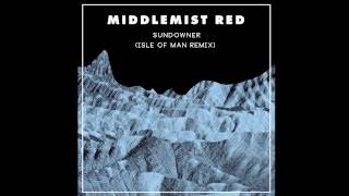 Middlemist Red - Sundowner (Isle of Man Remix)