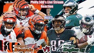 Bengals VS Eagles | Live Stream Reaction | Week 3