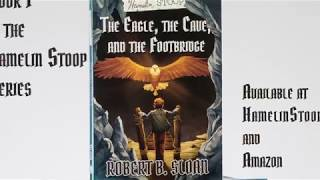 Hamelin Stoop: The Eagle, the Cave, and the Footbridge book trailer