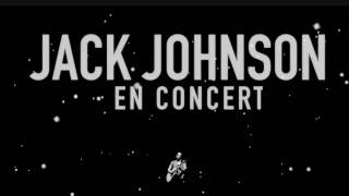 Jack Johnson - Go On / Upside Down (Live In Barcelona, Spain) 'En Concert' album