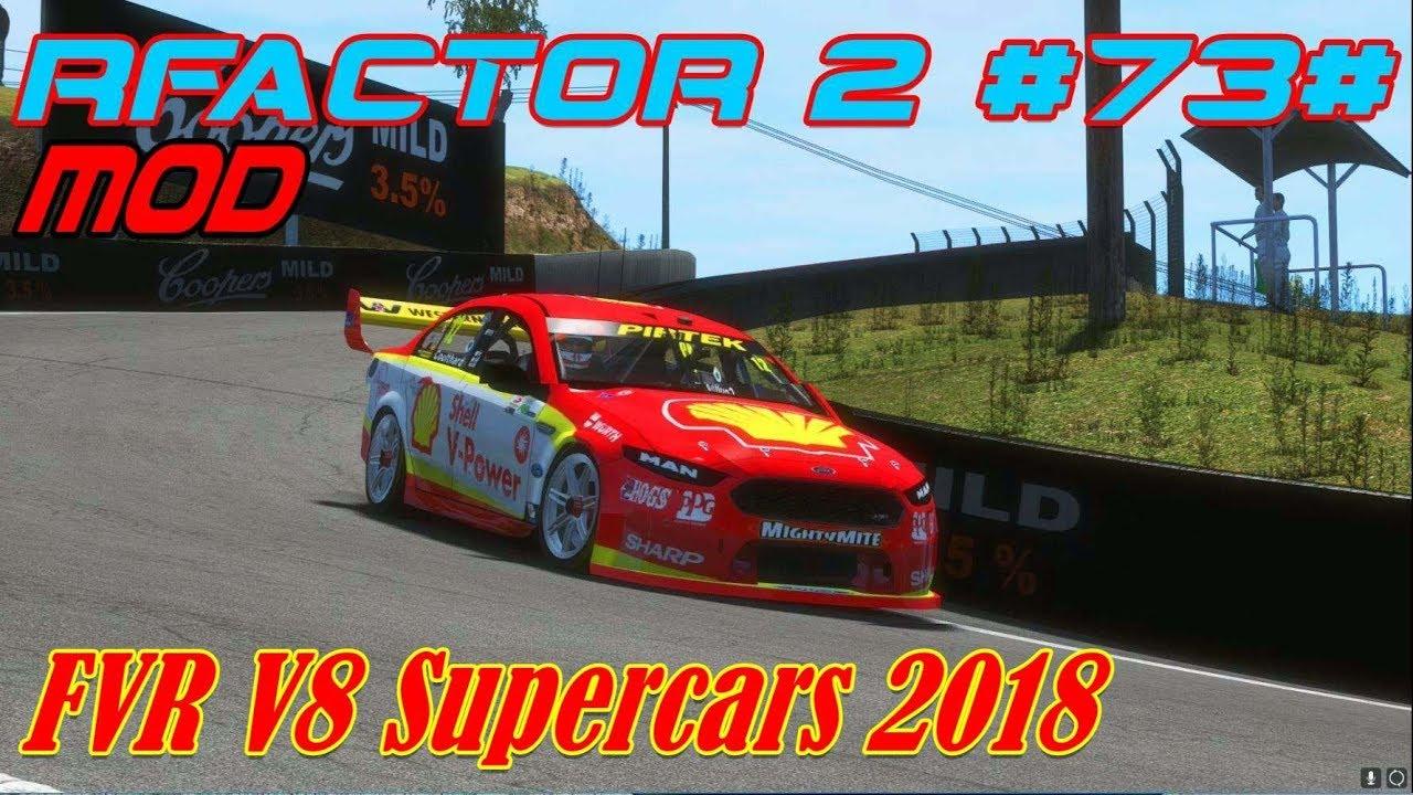 rFactor 2 #73# Mod # FVR V8 Supercars 2018