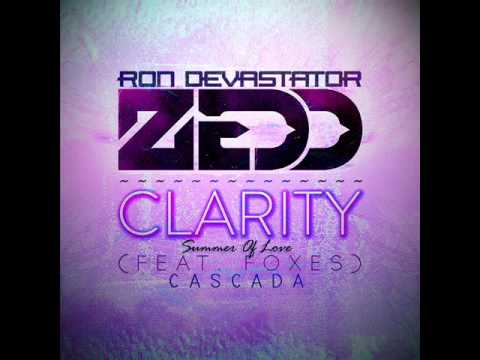 Cascada vs Zedd ft Foxes - Clarity (Summer Of Love) [Ron Devastator Bootleg]