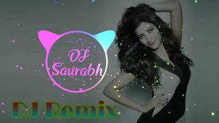 Dil Ding Dong Ding Dole (Hard Bass Remix) Dj Saurabh