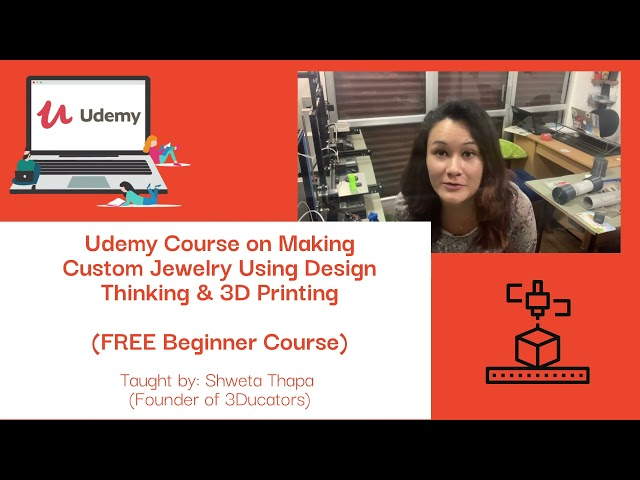 Udemy: Learn to make Jewelry using 3Dprinting