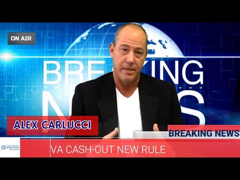 breaking-news:-va-cash-out-new-rule