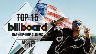 Top 15 • US Rap/Hip-Hop Albums • April 29, 2017   Billboard-Charts