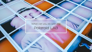 What can you do with the Polaroid Lab