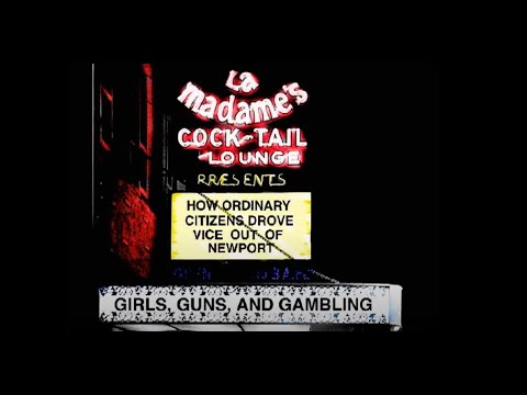 Girls, Guns, and Gambling: How Ordinary Citizens Drove Vice out of Newport