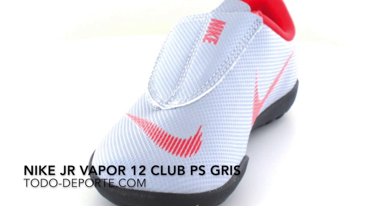 602658efc Nike Jr Vapor 12 Club PS Gris - YouTube