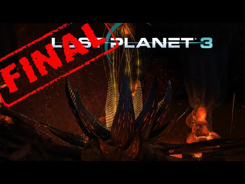 The Heart Of Nushi  Let's Play Lost Planet 3 Part - 18 [FINAL]