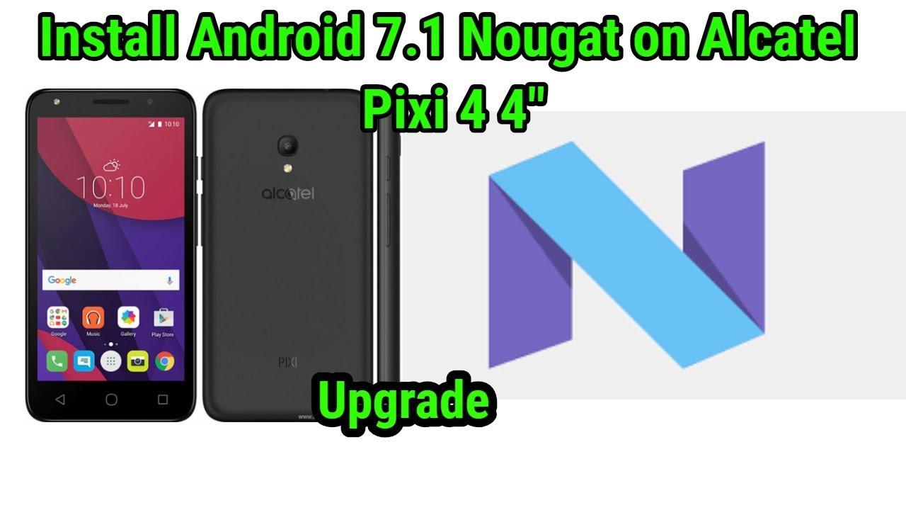Alcatel Pixi 4 (7) Android Nougat Videos - Waoweo