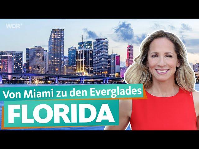 Florida – Die Südspitze der USA | WDR Reisen