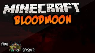Minecraft | BLOODMOON MOD | Mianite Season 2 Mods | 1.7.10 |