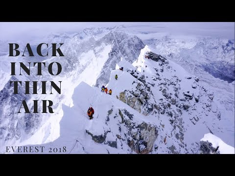 Himalaya - Back Into Thin Air (FULL EVEREST 2018 FILM)