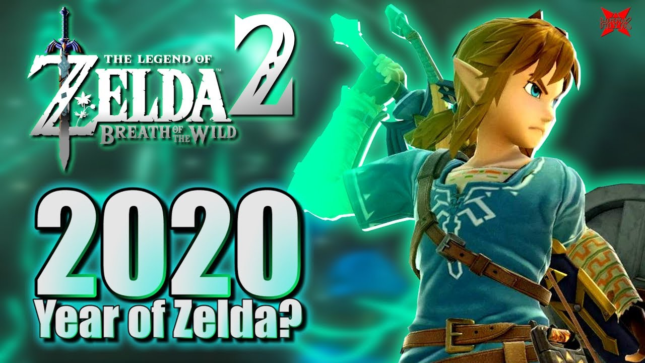 Will 2020 Be The Year Of Zelda Breath Of The Wild 2