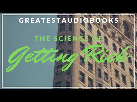 THE SCIENCE OF GETTING RICH - FULL AudioBook w/ Transcript b