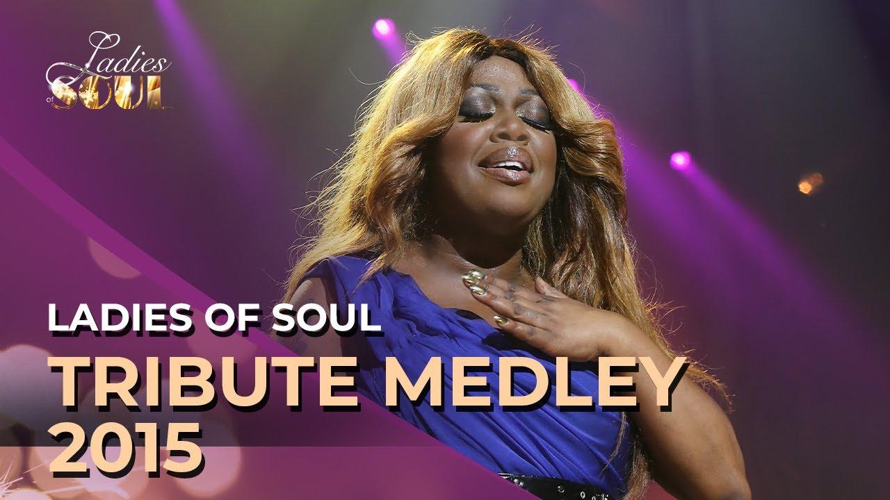 Ladies Of Soul Tribute Medley Youtube