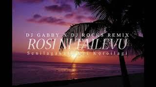 Rosi Ni Tailevu - Senilagakali Kei Koroilagi (Dj Gabby x Dj Rocks Remix)